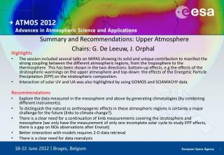 Summary and R ecommendations: Upper Atmosphere Chairs:  G. De  Leeuw , J.  Orphal