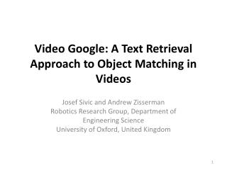 Video Google: A Text Retrieval Approach to Object Matching in Videos