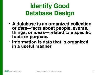 Identify Good  Database Design