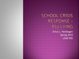 School Crisis Response - Bullying