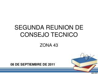 SEGUNDA REUNION DE CONSEJO TECNICO