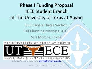 Phase I Funding Proposal IEEE Student Branch at The University of Texas at Austin