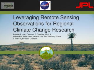 Leveraging Remote Sensing Observations for Regional Climate  Change  Research