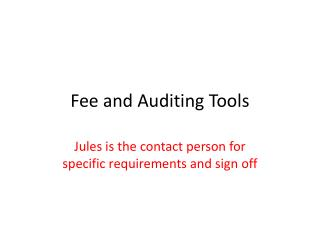 Fee and Auditing Tools
