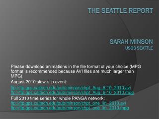 The Seattle Report Sarah Minson USGS Seattle