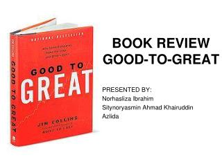 BOOK REVIEW GOOD-TO-GREAT