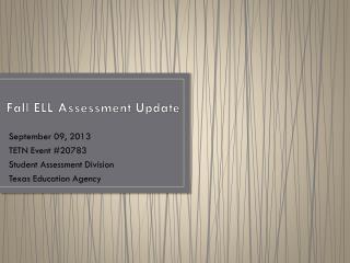 Fall ELL Assessment Update