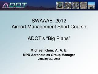 SWAAAE  2012 Airport Management Short Course