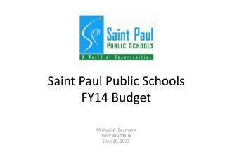 Saint Paul Public Schools FY14 Budget