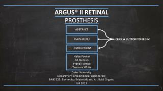 ARGUS® II RETINAL  PROSTHESIS