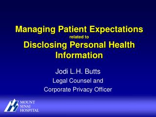 Managing Patient Expectations related to Disclosing Personal Health Information