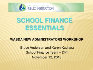 SCHOOL FINANCE ESSENTIALS