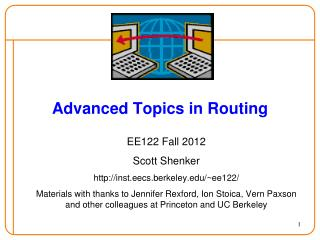 Advanced Topics in  Routing