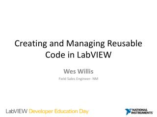 Creating and Managing Reusable Code in  LabVIEW