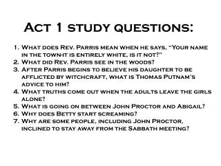 Act 1 study questions: