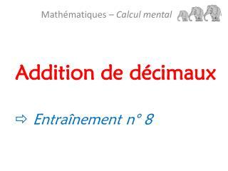 Addition de d�cimaux