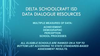 Delta Schoolcraft isd data dialogue resources