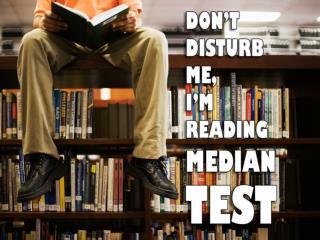 Median Test