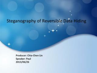 Steganography  of Reversible Data Hiding