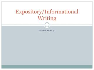 Expository/Informational Writing