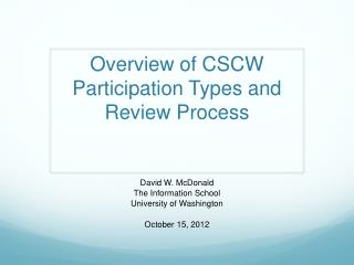 Overview of  CSCW  Participation Types  and Review Process