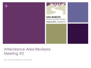 Attendance Area  Revisions Meeting #2