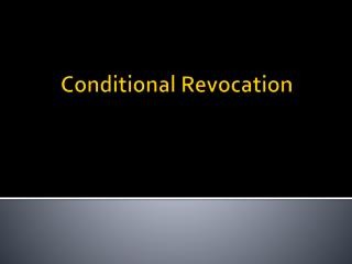 Conditional Revocation