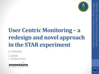 User Centric  Monitoring  – a redesign and novel approach in the STAR  experiment