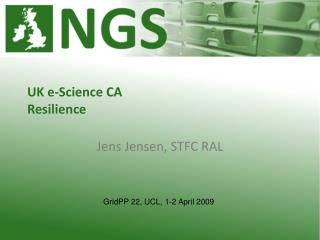 UK e-Science CA Resilience