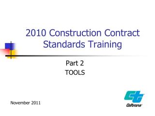 2010 Construction Contract Standards Training