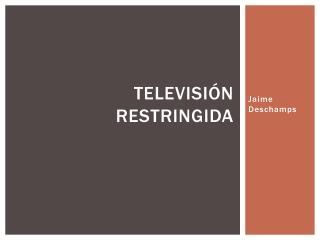 Televisión Restringida