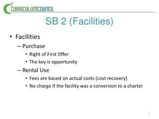 S B 2 (Facilities)