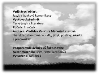 Vladislav Vančura Markéta Lazarová