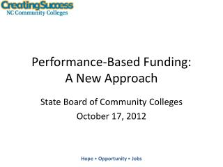 Performance-Based Funding: A New Approach