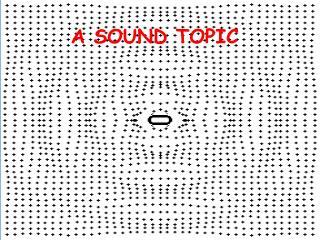 A SOUND TOPIC