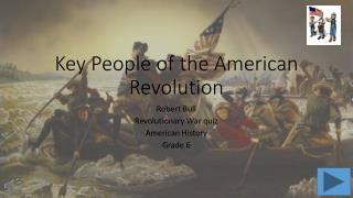 Key People of the American Revolution