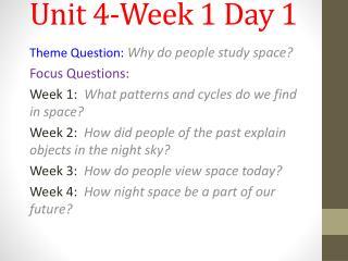 Unit 4-Week 1 Day 1