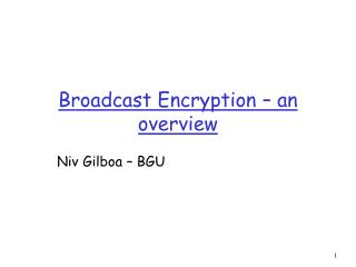 Broadcast Encryption – an overview