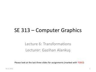 SE 313 – Computer Graphics