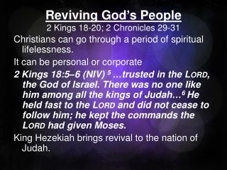 Reviving God's People 2 Kings 18-20; 2 Chronicles  29-31