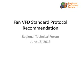 Fan VFD Standard Protocol Recommendation