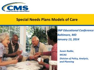 Special Needs Plans Models of Care