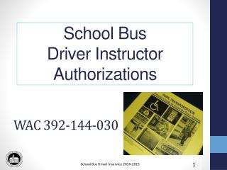 School Bus  Driver Instructor Authorizations
