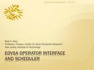 EOVSA operator interface and scheduler