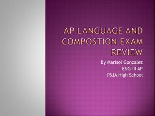 AP Language and Compostion Exam Review