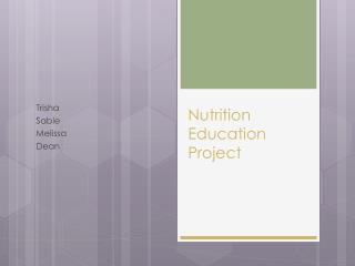Nutrition Education Project