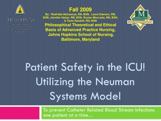 Patient Safety in the ICU!  Utilizing the  Neuman  Systems Model