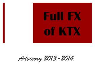 Full FX  of KTX