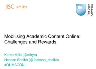 Mobilising Academic Content Online: Challenges and Rewards