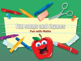 Fun songs and rhymes